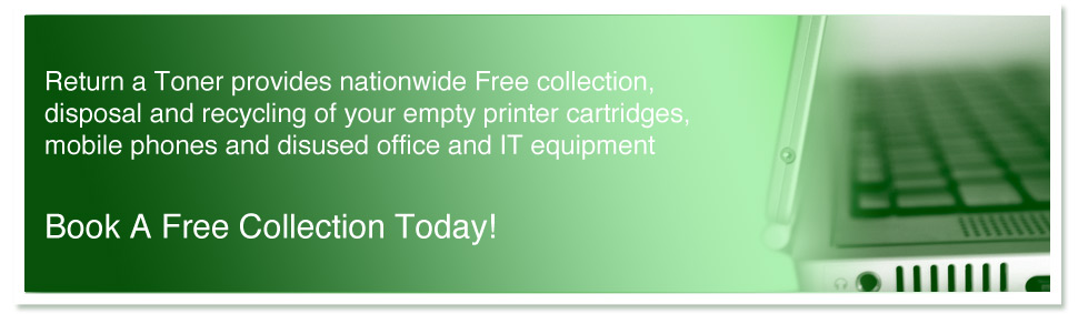 Free collection, disposal and recycling of printer cartridges, mobile phones,office and IT equipment